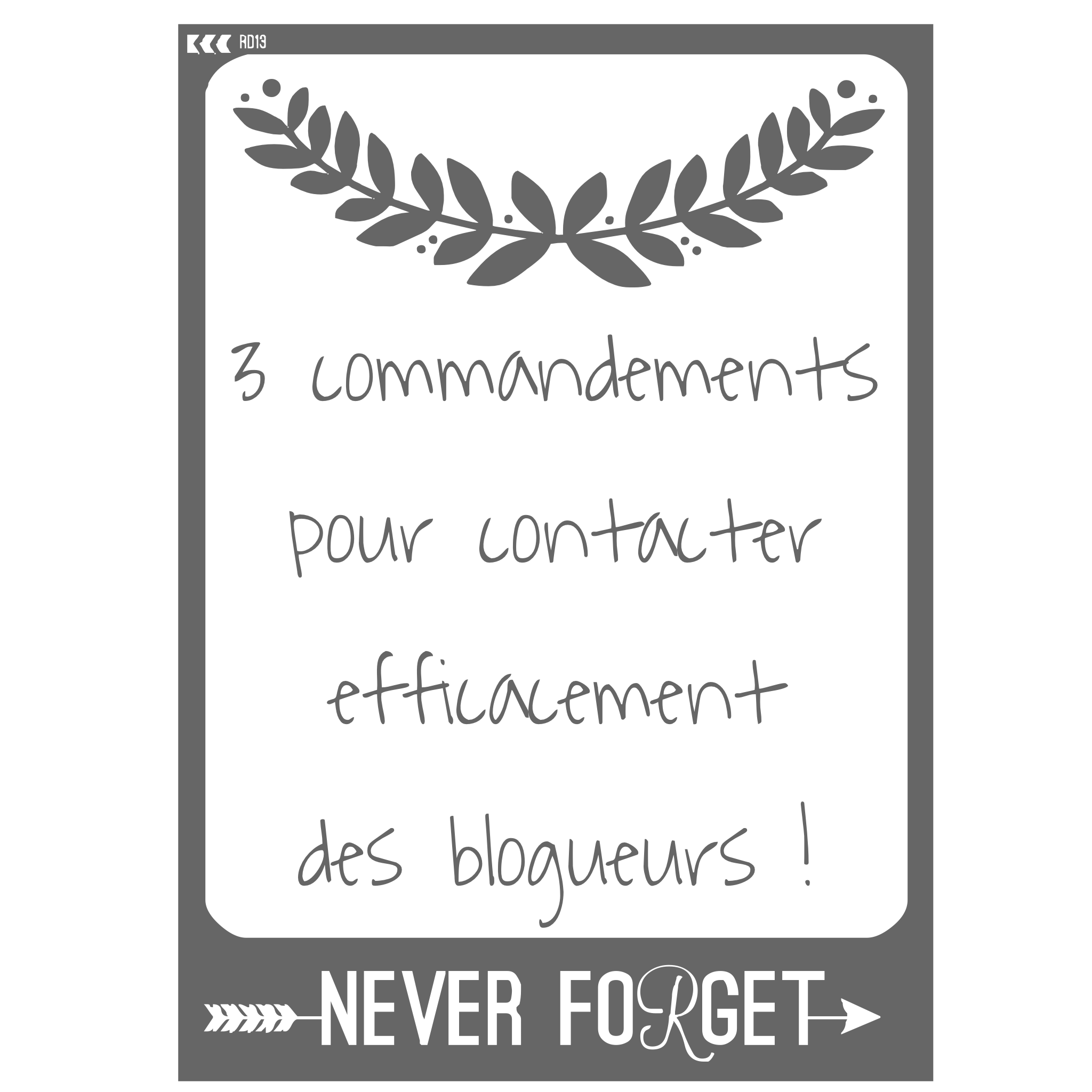 commandements contacter blogueur