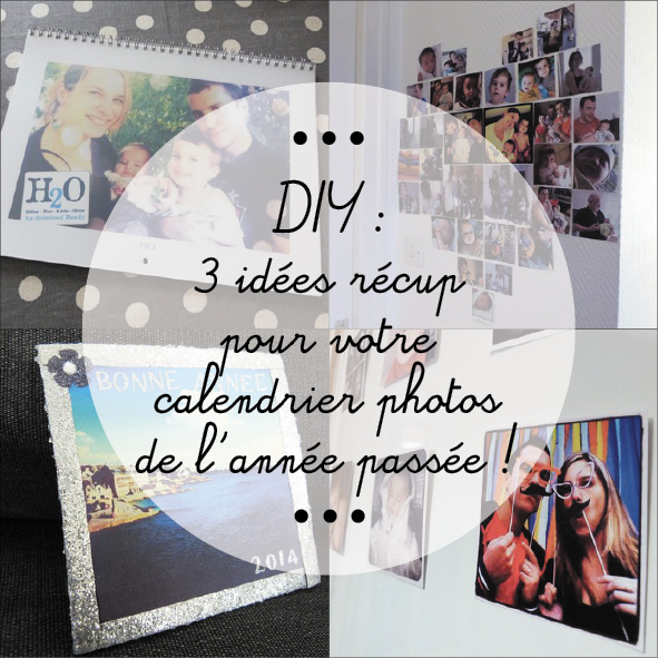 diy recup calendrier photos
