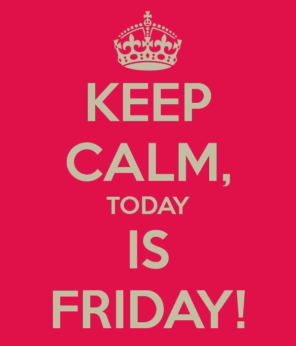 keep-calm-today-is-friday-5