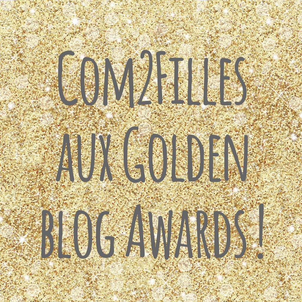 Com2Filles aux Golden Blog Awards