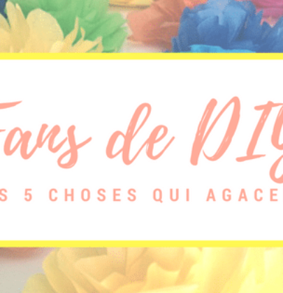 Fan de DIY – ces 5 choses qui nous agacent ! {gif}