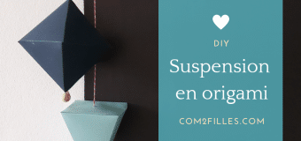 DIY – des suspensions en origami pour la craft night Saint-Nazaire